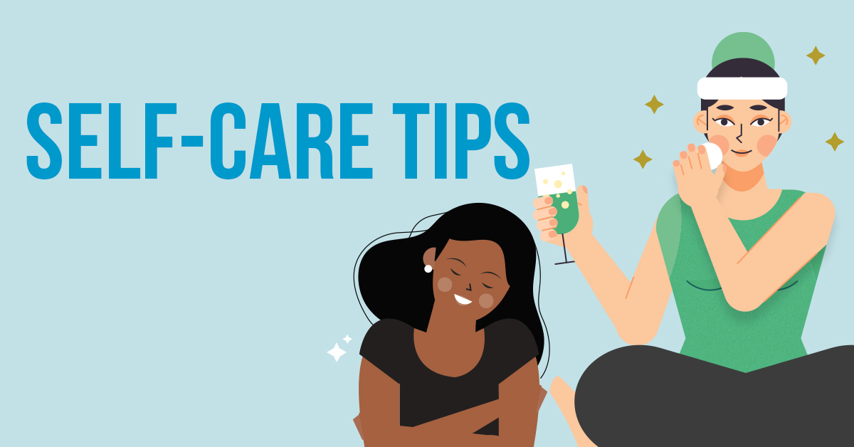 Self-Care Tips to Keep YourselfHappy and Healthy